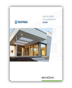 Catalogue Fastral Schüco